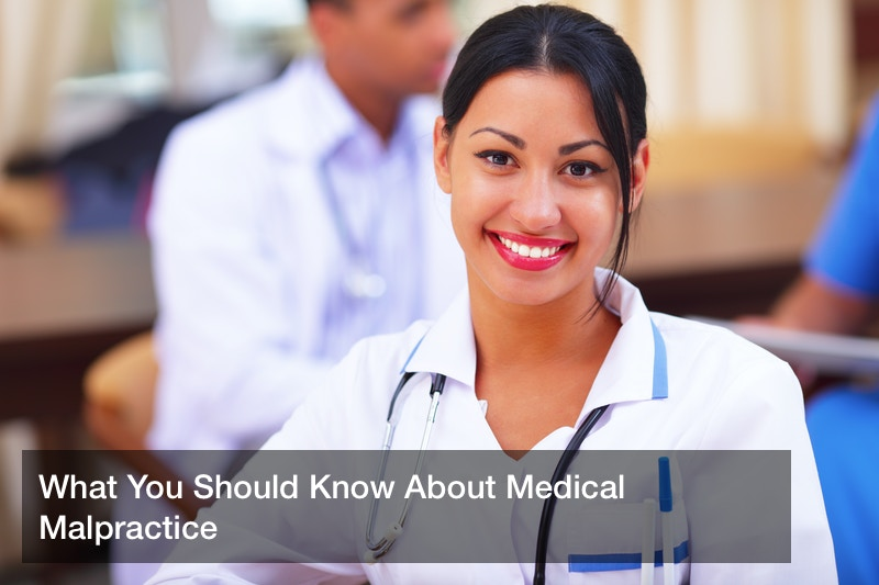 What You Should Know About Medical Malpractice